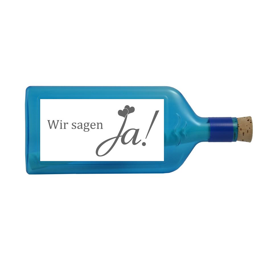 """Blaue Flasche mit Sujet """"Wir sagen Ja"""""""